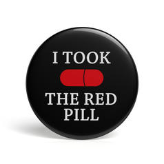 Geek Button I Took The Red Pill