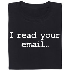 I read your email...