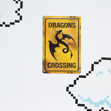 Blechschild Dragons Crossing