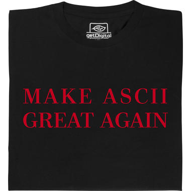 Make ASCII great again