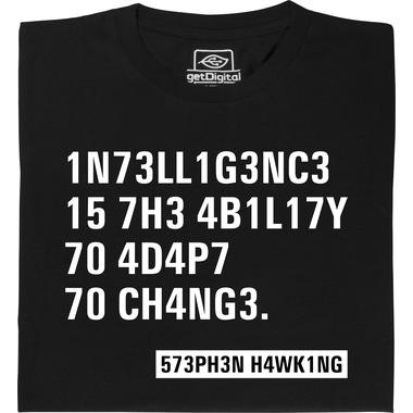 Intelligence Stephen Hawking Zitat T Shirt